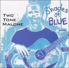 New: Two Tone Malone: Shades of Blue  Audio CD