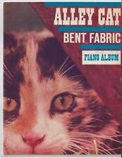 BENT FABRIC Piano Sheet Music Songbook ALLEY CAT by FRANK BJORN 1962