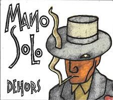 CD DIGIPACK ALBUM 13 TITRES--MANO SOLO--DEHORS--2000