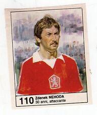 Figurina picture cards NEW IL GIORNALINO MUNDIAL 82 1982 N. 110 NEHODA