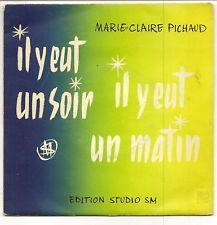 """PICHAUD Marie-Claire Vinyle 45T 7"""" EP CREATION DEDICACE"""