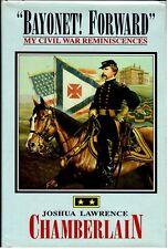 Bayonet! Forward by Joshua L. Chamberlain  20th Maine