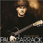 Paul Carrack : Good Feeling CD (2012)