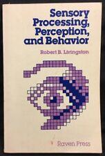 Sensory Processing, Perception, and Behavior by Robert B. Livingston (1978, Pap…
