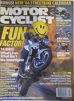 Motorcyclist Magazine January 2004 16 Bikes What's Fun and what ain't Suzuki BMW