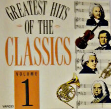 GREATEST HITS OF THE CLASSICS VOL 1 – CD RAVEL ORFF GERSHWIN  WAGNER ROSSINI ETC