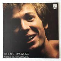 SCOTT WALKER~'TIL THE BAND COMES IN~1970 UK 15-TRACK VINYL LP~PHILIPS 6308035