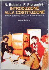 X 0915 LIBRO INTRODUZIONE ALLA COSTITUZIONE DI N. BOBBIO e F. PIERANDREI – 1982