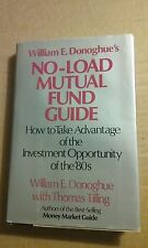 William E. Donoghue's No-Load Mutual Fund Guide : How to Take Advantage of...