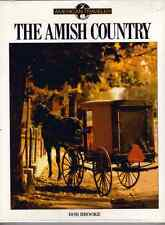 The Amish Country by Bob Brooke (1991, Hardcover)