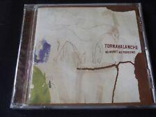 Tornavalanche - No Money, No Problems (SEALED NEW CD 2006) FORSTELLA TEN GRAND