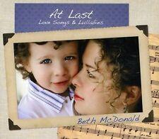 AT LAST LOVE SONGS & LULLABIES - BETH MCDONALD - 14 TRACK CD - LIKE NEW - E720
