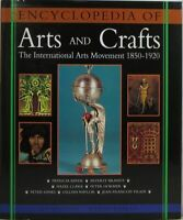 Encyclopedia of Arts and Crafts, Hardcover Book 1 Feb 1999 by Wendy Kaplan