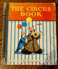The Circus Book Story By Rosemary Smith Illustrated By Sari C.1946 First Ed.