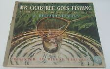 1st Mr. Crabtree Goes Fishing Bernard Venables classic coarse fly angling book