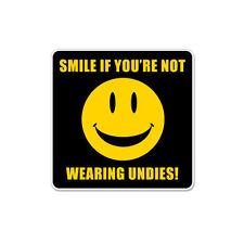 Smile if You are Not Wearing Undies Underwear Humor Rude Funny Vinyl Car Sticker