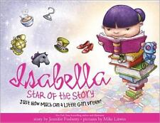 Isabella: Star of the Story  LikeNew