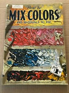 How To Mix Colors and Materials To Use #56 Walter Foster Art Book