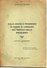 Mussi--Sulle origini .. di Massa di Lunigiana nel periodo della Rinascenza-1927
