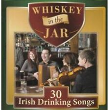 Whiskey in the Jar: 30 Irish Drinking Songs by Various Artists (CD, Sep-2013,...