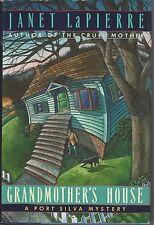 GRANDMOTHER'S HOUSE by Janet LaPierre ~ 1991 HC DJ  A Port Silva Mystery
