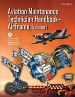 Aviation Maintenance Technician Handbook-airframe, Paperback by U. S. Departm...