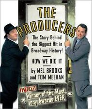 The Producers : The Book, Lyrics, and Story Behind the Biggest Hit in Broadway …
