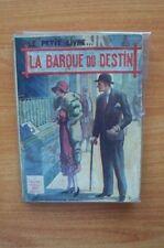LE PETIT LIVRE n° 943 : LA BARQUE DU DESTIN