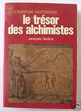 LE TRESOR DES ALCHIMISTES/JACQUES SADOUL/AV MYSTERIEUSE