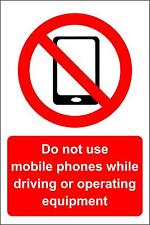 Do not use mobile phones while driving or operating equipment Safety sign