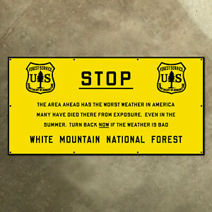 USFS White Mountain National Forest STOP weather sign 1920s New Hampshire 28x14