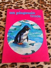 Un pingouin timide - éditions Touret
