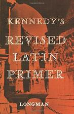 More details for kennedy's revised latin primer by kennedy paperback book the cheap fast free