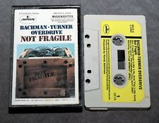 Bachman-Turner Overdrive: Not Fragile. CASSETTE. Early ed. Paper labels. Vintage