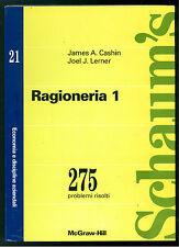 CASHIN JAMES A. LERNER JOEL J. RAGIONERIA 1 MCGRAW-HILL 1994 SCHAUM'S ECONOMIA