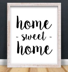 A4 Home Sweet Home Typography Print Quote Gift Office Work Decor Love UNFRAMED