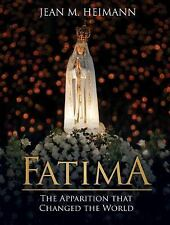Fatima : The Apparition That Changed the World by Jean Heimann (2017, Hardcover)