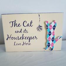 The Cat And Its Housekeepers Live Here Wooden Block Plaque