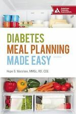 Diabetes Meal Planning Made Easy by Hope S. Warshaw (2016, Paperback)