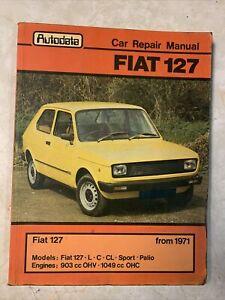 Fiat 127 Autodata Car Repair Manual 903cc 1049cc