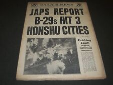 1945 AUGUST 6 NEW YORK DAILY NEWS - B-29S HIT 3 HONSHU CITIES - NP 2085