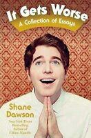 NEW It Gets Worse by Shane Dawson