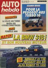 AUTO HEBDO n°601 du 25 Novembre 1987 BMW318i AFA 75 R21 TXE 405 SRI