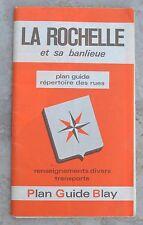 Plan de ville Blay Foldex La Rochelle, 1-10 000e et 1- 7 500e pour le centre
