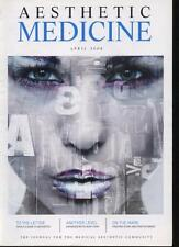 AESTHETIC MEDICINE MAGAZINE - April 2008