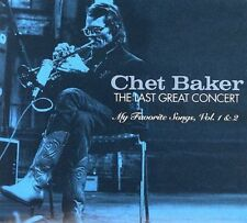 The Last Great Concert: My Favorite Songs, Vol. 1 & 2 by Chet Baker (2 CDs)