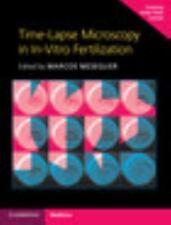 Time-Lapse Microscopy in In-Vitro Fertilization (2016, Hardcover / Mixed Media)