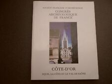 CONGRES ARCHEOLOGIQUE DE FRANCE 1994 COTE D'OR DIJON LA COTE ET LE VAL DE SAONE