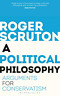 Roger Scruton-Political Philosophy (Arguments For Conservatism) BOOKH NUOVO