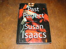 PAST PERFECT by SUSAN ISAACS 2007 HB/BCE